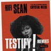 Hifi Sean featuring Crystal Waters 'Testify' (OPOLOPO Remix)