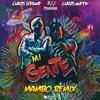 J. Balvin, Willy William - Mi Gente (Carlos Serrano, Carlos Martín & Dj J Mambo Remix)