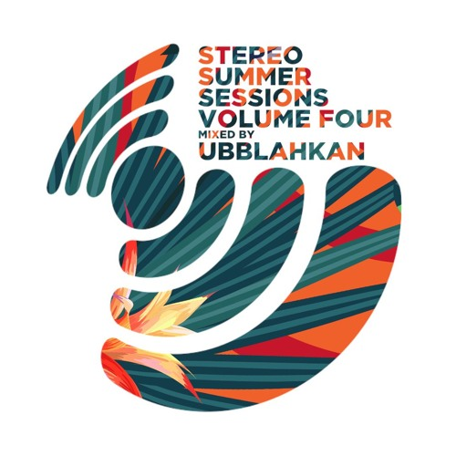 STEREO SUMMER SESSIONS VOL.4 Mixed By UBBLAHKAN