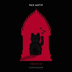 Wax Motif - Make It Rain