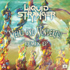 Liquid Stranger - Get Well Soon Aaron (Yheti Remix)
