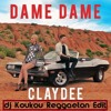 Claydee - Dame Dame (Dj Koukou Reggaeton Edit)DEMO - 100.MP3