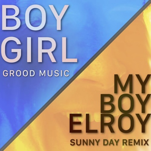 BoyGirl (My Boy Elroy's Sunny Day Remix)