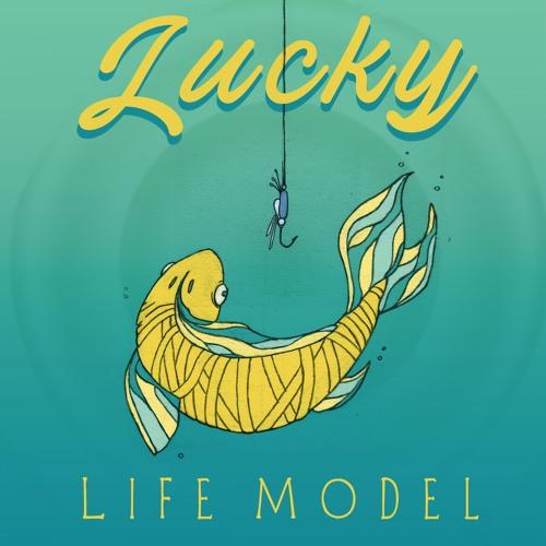 Life Model - Lucky