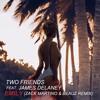 Two Friends - Emily (Zack Martino & BEAUZ Remix) mp3