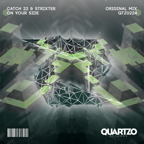 Catch 22 & Strixter - On Your Side (OUT NOW!) [FREE]