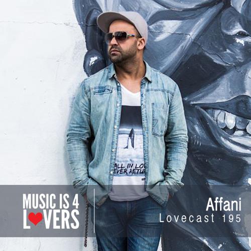 Lovecast 195 - Affani [Musicis4Lovers.com]