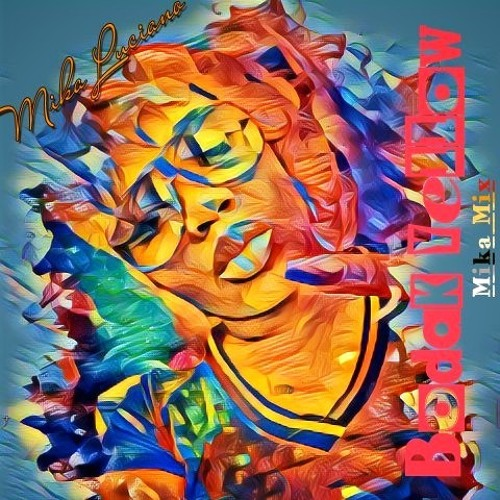Bodak Yellow (Mika Mix)