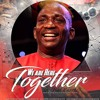 Dr. Paul Enenche - We Are Here Together