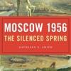 Kathleen Smith on Khrushchev's Soviet Union