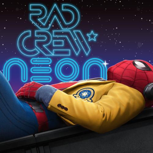 Rad Crew NEON S09E01: Spider-Man Homecoming