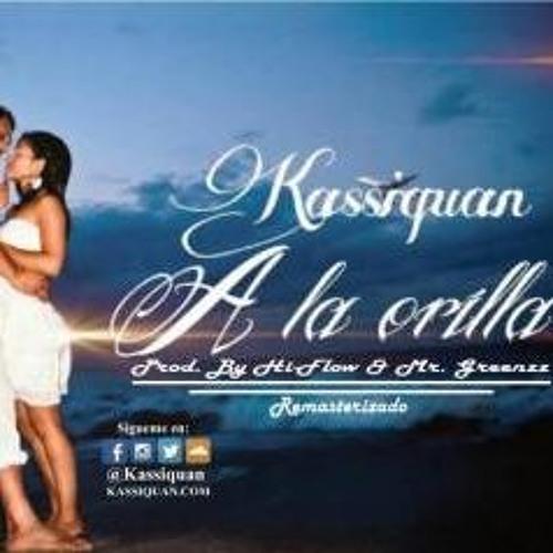 Kassiquan El Principe Negro - A La Orilla