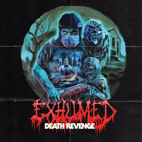 EXHUMED - Defenders of the Grave