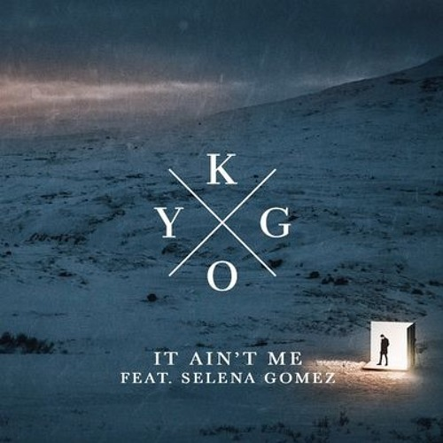 kygo ft selena gomez it ain t me nvrdo x nick villa remix free