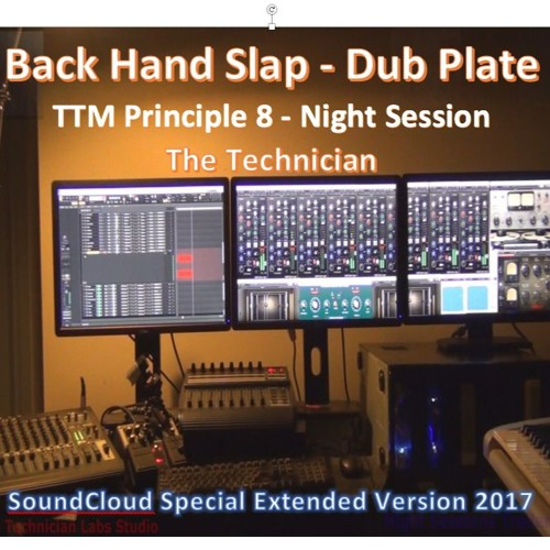 Back Hand Slap Dub Plate  Night Session - Sound Cloud Special Extended Version 2017