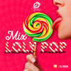 Mix Loly Pop (Dj Tenxo)