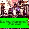 The Four Horsemen - Drum Cover [Youtube Video]