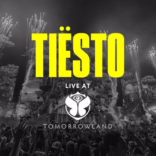 Tiësto - Live at Tomorrowland 2017
