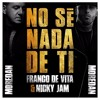 Franco De Vita Ft Nicky Jam - No Se Nada De Ti (Moredan Remix 2017)(Download In Description)