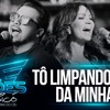 TO LIMPANDO VC DA MINHA VIDA - Avine Vinny e Solange Almeida
