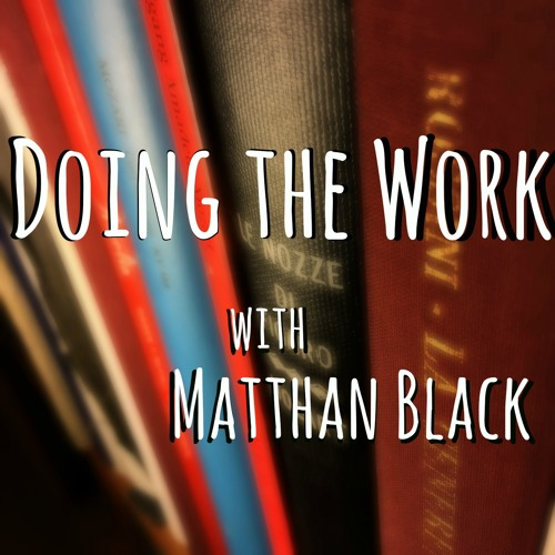 Episode #96: Doing the Work with The Great God Pan