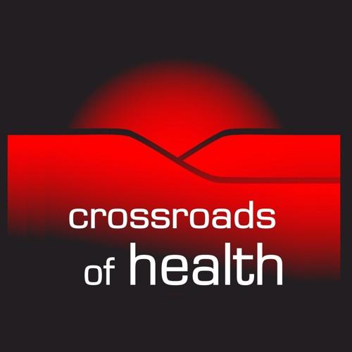 Crossroads of Health 07-22-17