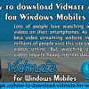 How To Download Vidmate App For Windows Mobiles?