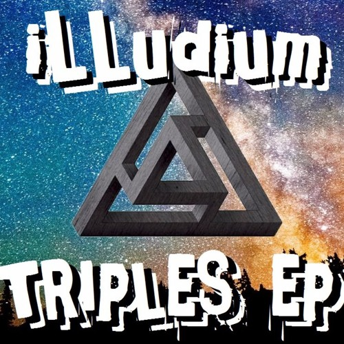 ILLudium - TRIPLES EP (OUT NOW ON OLD GHOST RECORDS)