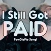 PewDiePie Song STILL GOT PAID Remix By Endigo