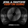 Jenil & Fantome - Keep On Going [Hypnoz Records]