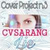 CVSarang - Lie ( BTS Jimin Cover )