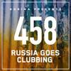 Bobina - Russia Goes Clubbing 458 2017-07-22 Artwork