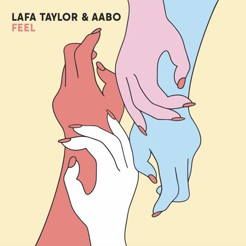 Lafa Taylor & Aabo - FEEL (an album)