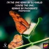 I'm The One Dj Khalid Remix (You're The One)Perepressure/ Remade By PhoxBeatz