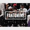 """""""Pantomime"""""""