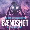 BÆNGSHOT (DJ SOULSHOCK REMIX)
