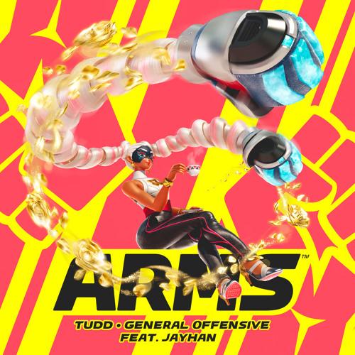 ARMS - Main Theme [Tudd & Jayhan & General Offensive Remix]