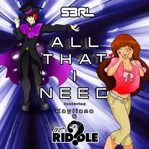 S3RL Feat Kayliana & MC Riddle - All That I Need (Norex & Silvertune Remix Edit)