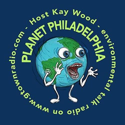 Maya van Rossum, Delaware Riverkeeper, Planet Philadelphia on GTown Radio 7/21/17 #3