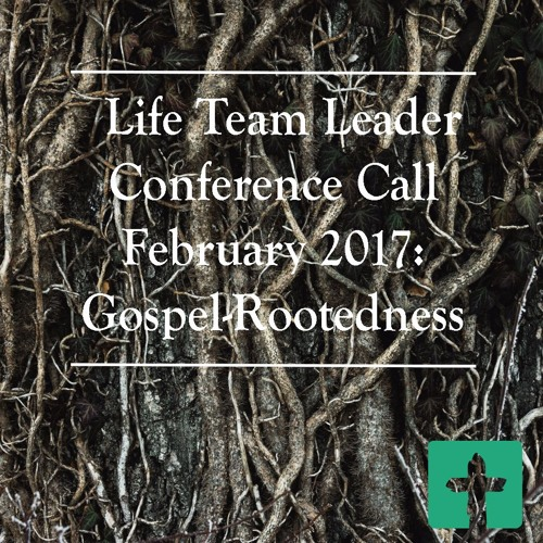 Gospel-Rootedness