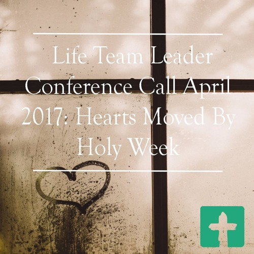 Hearts Moved By Holy Week