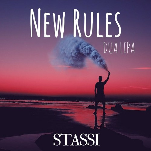 New Rules Dua Lipa: New Rules Minor & Acapella Cover