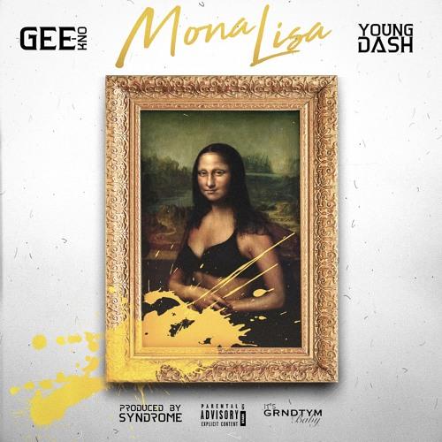 Gee-Kno & Young Dash - Mona Lisa