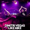 Tomorrowland 2017 | Dimitri Vegas & Like Mike