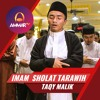 Imam Sholat Tarawih | Taqy Malik | Surat Al Fatihah & Surat Al Ikhlas