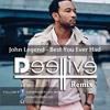 Best You Ever - Had John Legend (Dj DeeLive Remix )