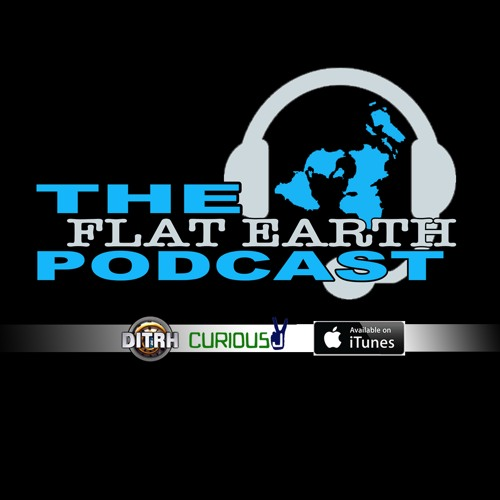 Teaser - The Flat Earth Podcast - Coming 7.31.17