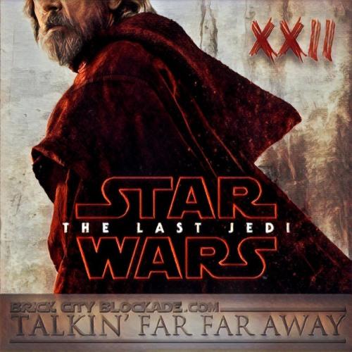 Talkin' Far Far Away | Episode XXII
