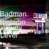Wavey Level - Badman Binladin
