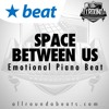 Instrumental - SPACE BETWEEN US - (Emotional Piano Beat by Allrounda)